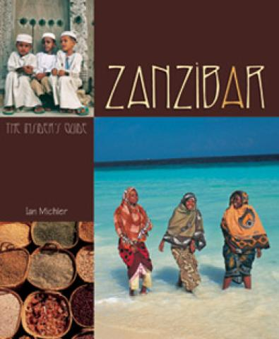 Zanzibar: The Insider's Guide (2005)