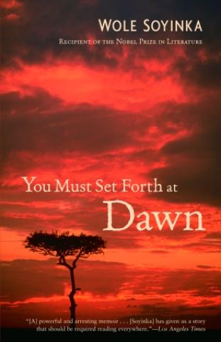 You Must Set Forth at Dawn: A Memoir (2006)
